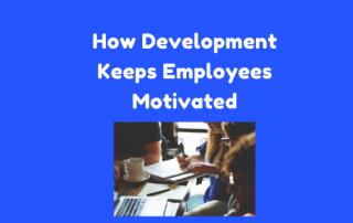 employee motivation and development
